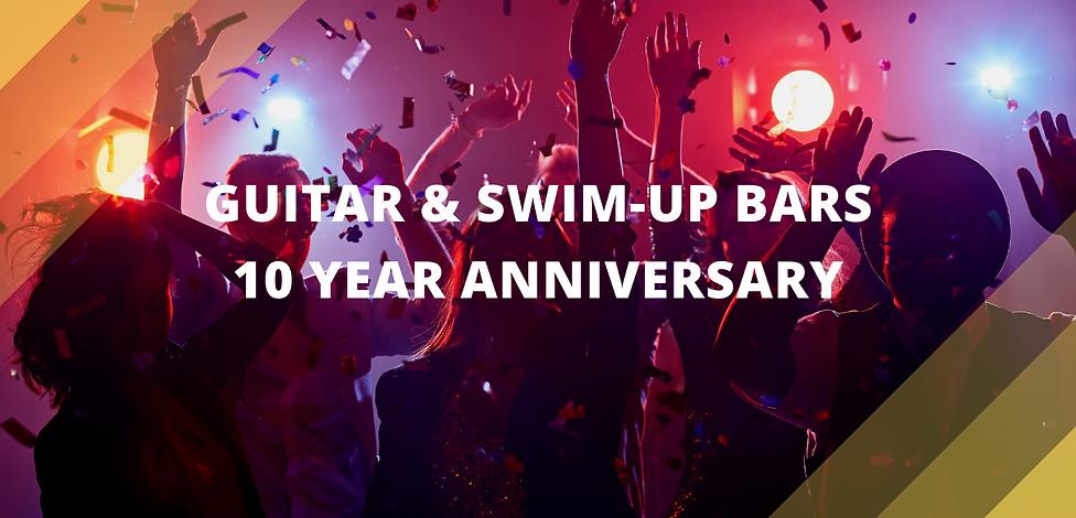 gUITAR & SWIM-UP BARS 10 YEAR ANNIVERSAR