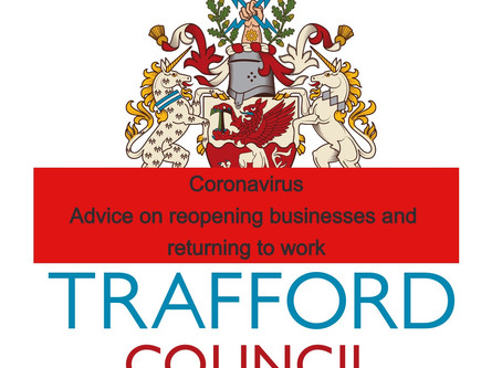 Coronavirus: Advice from Trafford Council on reopening businesses and returning to work