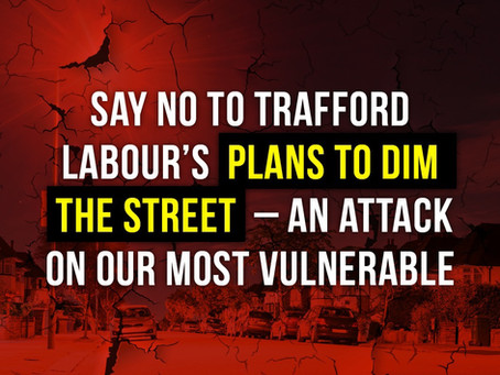 Trafford Labour plans to dim the street lights in Altrincham from April 2021