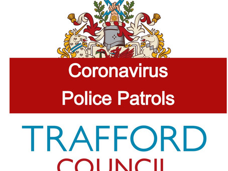 Coronavirus: Trafford Council to step up police patrols to ensure social distancing rules followed