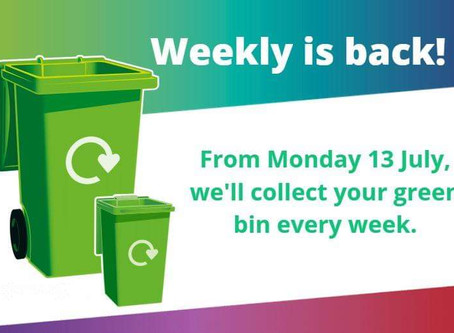 Coronavirus: Weekly green bin collections are back!