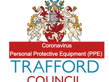 Coronavirus: Trafford Council asks businesses for PPE support