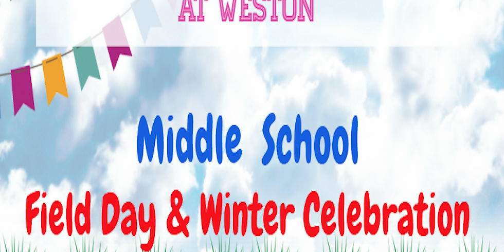 Middle School Only: FIELD DAY / WINTER PARTY