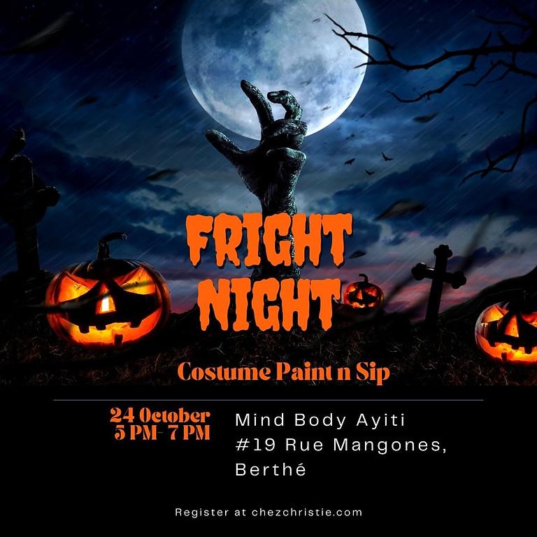 Fright NIGHT: Costume Paint N Sip!!!