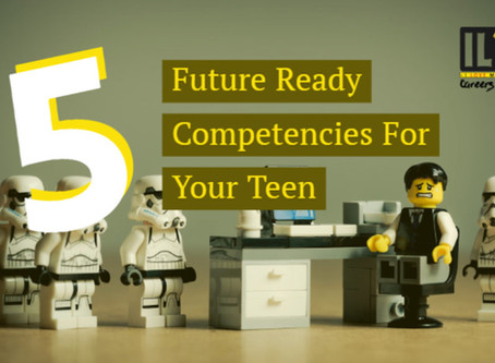 5 Future Ready Competencies for Your Teen