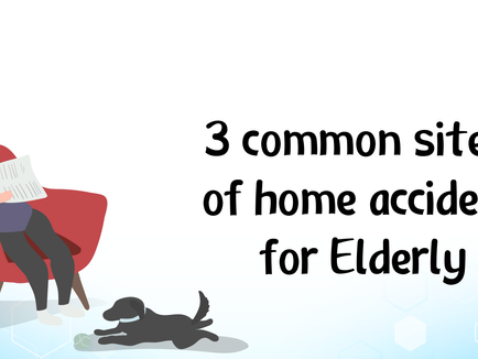 3 Common sites of home accident for Elderly