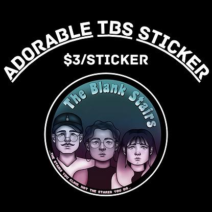 Adorable TBS Sticker, $3/sticker