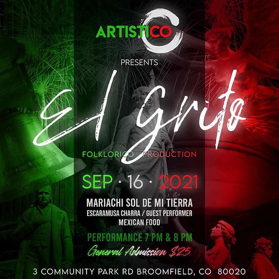 """ArtistiCO Presents """"El Grito"""""""