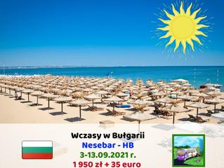 Wczasy w Bułgarii dla dorosłych - 3-13.09.2021