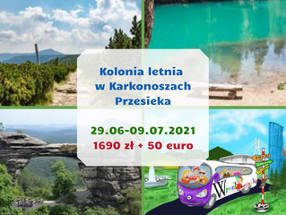 Kolonia letnia w Karkonoszach - 29.06-9.07.2021