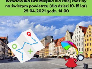 Wrocławska Gra Miejska dla całej rodziny - 25.04.2021