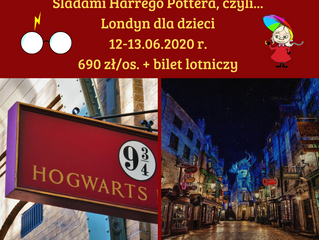 Śladami Harrego Pottera, Londyn dla dzieci > 12-13.06.2020