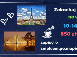 Zakochaj się w Paryżu na wiosnę >         10-14.04.2019