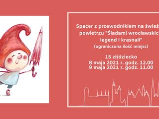 Śladami wrocławskich legend i krasnali - 8 lub 9 maja
