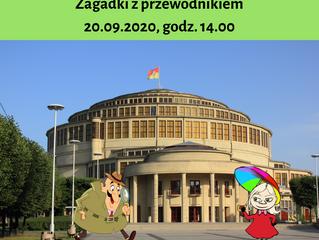 Zagadki z przewodnikiem - Park Szczytnicki i Hala Stulecia