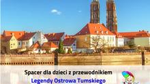 Legendy Ostrowa Tumskiego - 8 lub 9 maja