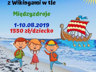 Międzyzdroje - kolonia letnia z Wikingami w tle > 01.08-10.08.2019