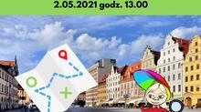 Wrocławska Gra Miejska dla całej rodziny - 2 maja