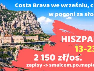 Hiszpania. Costa Brava we wrześniu, czyli... w pogoni za słońcem >         13-23.09.2019