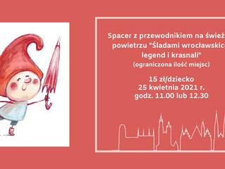 Śladami wrocławskich legend i krasnali - 25.04.2021