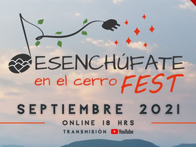 """7ma Edición """"Desenchúfate en el Cerro Fest"""" regresa con potentes artistas"""