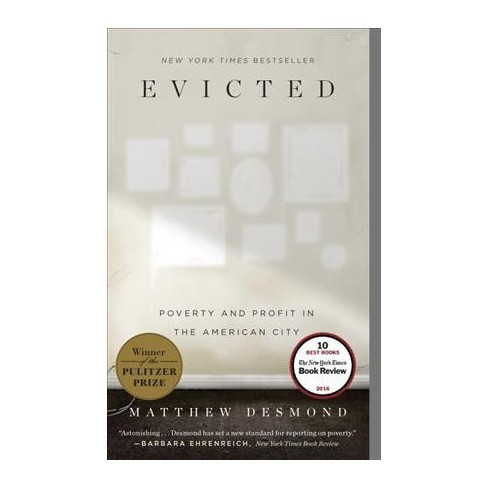 """""""Evicted - Poverty and Profit in the American City"""""""