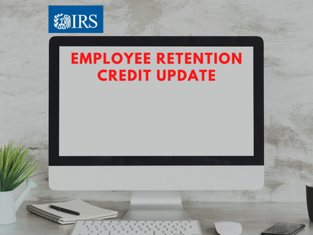 Employee Retention Credit Updates