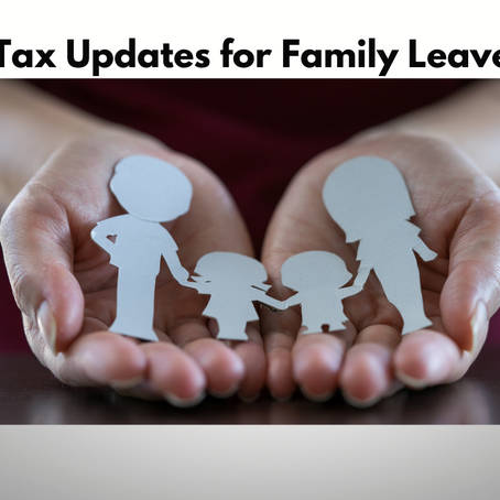 Tax Updates for Family Leave Credit
