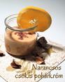 Narancsos csokis pohárkrém