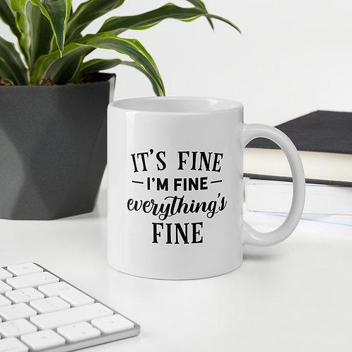 It's Fine I'm Fine Everything's Fine Quarantine Vol. 1 Mug