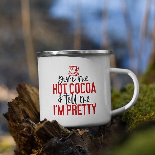 Give Me Hot Cocoa & Tell Me I'm Pretty Winter Plus Vol. 1 Camp Mug