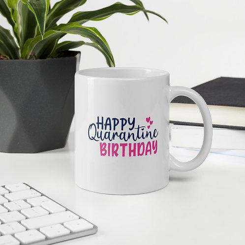 Happy Quarantine Birthday Bright Quarantine Vol. 2 Mug