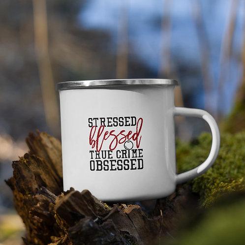 Stressed Blessed True Crime Obsessed True Crime Vol. 1 Camp Mug