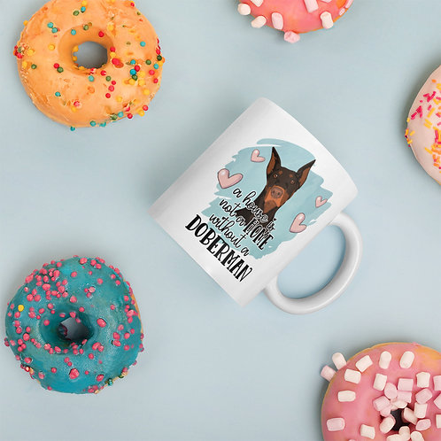 A House Is Not A Home Without A Doberman Pink + Blue Pastels Ceramic Mug
