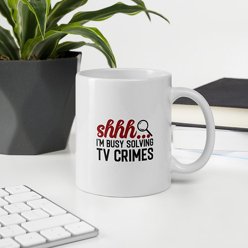 Shhh... I'm Busy Solving Tv Crimes True Crime Vol. 1 Mug