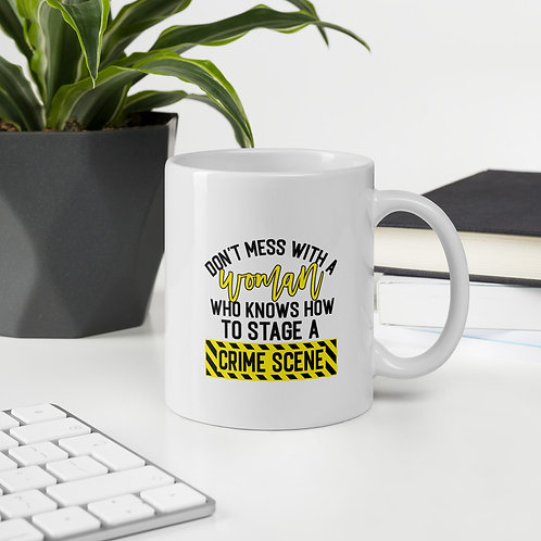 Don't Mess With A Woman Who Knows How True Crime Vol. 1 Mug