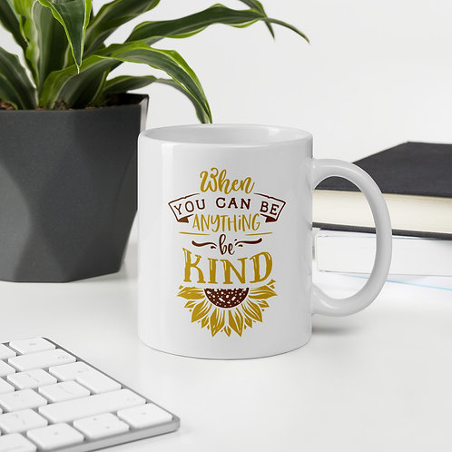 When You Can Be Anything Be Kind Sunflower Vol. 1 Mug