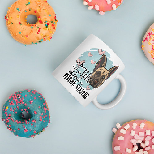 A House Is Not A Home Without A German Shepherd Pink + Blue Pastels Ceramic Mug