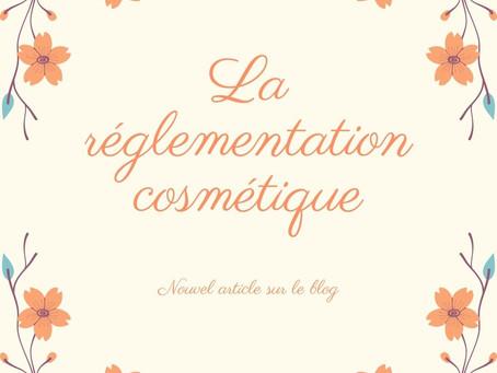 La réglementation cosmétique