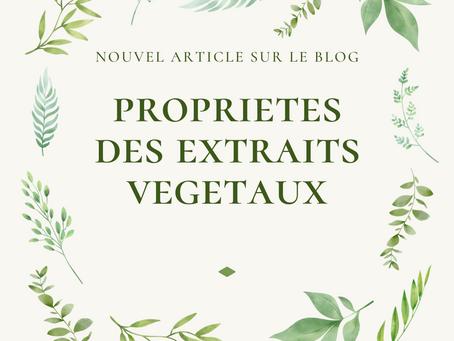 Propriétés des extraits végétaux Partie 1