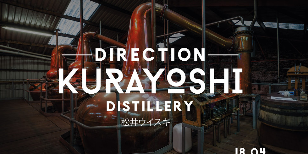 Direction KURAYOSHI Distillery