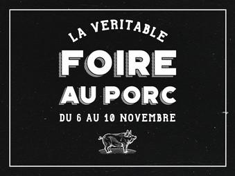 FOIRE AU PORC   DU 6 AU 10 NOVEMBRE