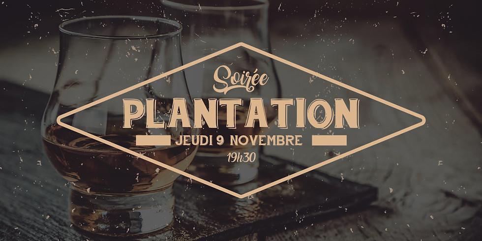 SOIRÉE RHUM PLANTATION
