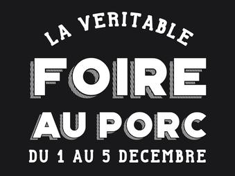 FOIRE AU PORC | DU 1 AU 5 DECEMBRE