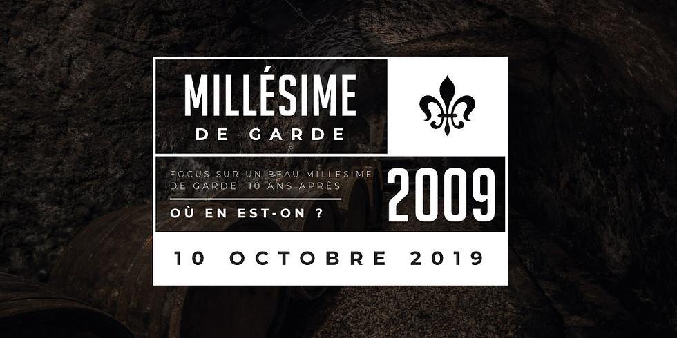 MILLÉSIME 2009 - 10 ANS APRÈS
