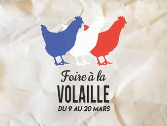 FOIRE À LA VOLAILLE | DU 9 AU 20 MARS