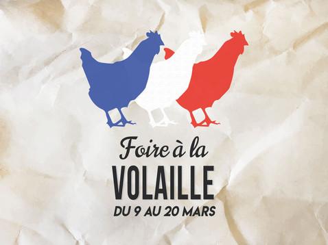 FOIRE À LA VOLAILLE   DU 9 AU 20 MARS