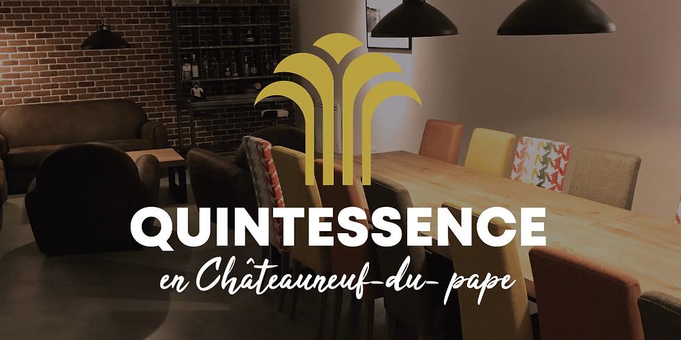 QUINTESSENCE EN CHÂTEAUNEUF-DU-PAPE