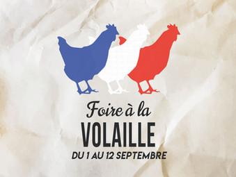 FOIRE À LA VOLAILLE | DU 1ER AU 12 SEPTEMBRE