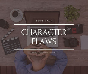 Let's talk character flaws